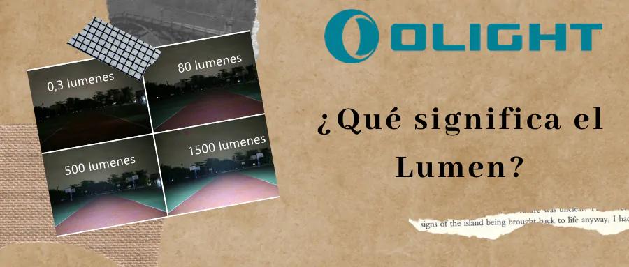 ¿Qué significa el Lumen?